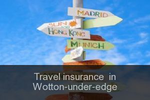 Travel insurance  in Wotton-under-edge